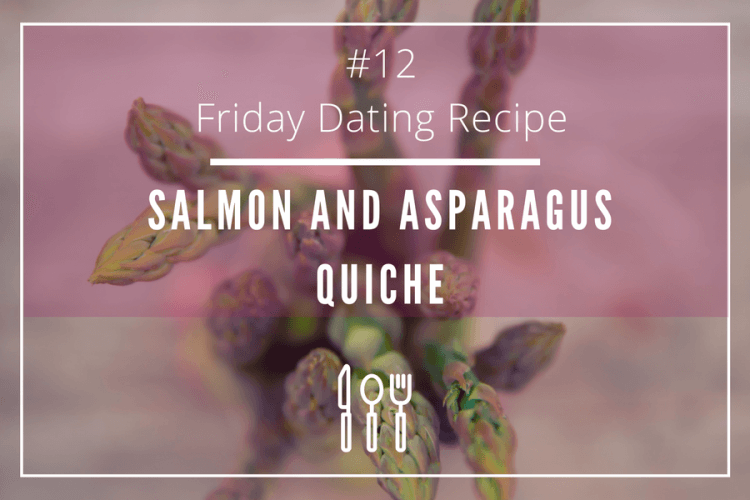 friday dating recipe asparragus