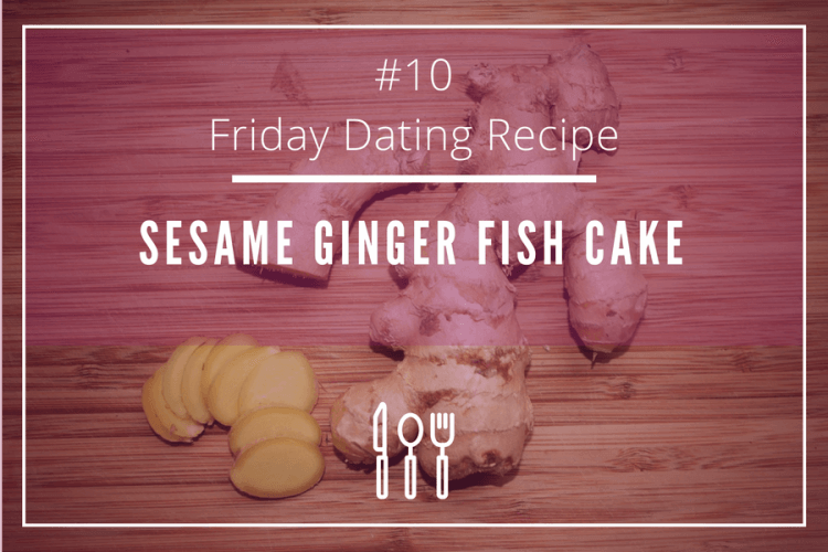 friday dating recipe ginger