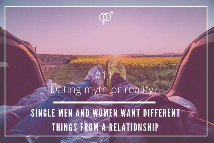 single men and women want different things from a relationship