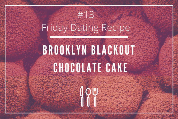 friday dating recipe chocolate
