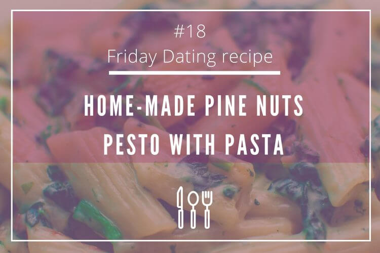 friday dating recipe pinenuts