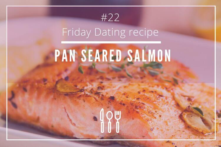 friday dating recipe salmon