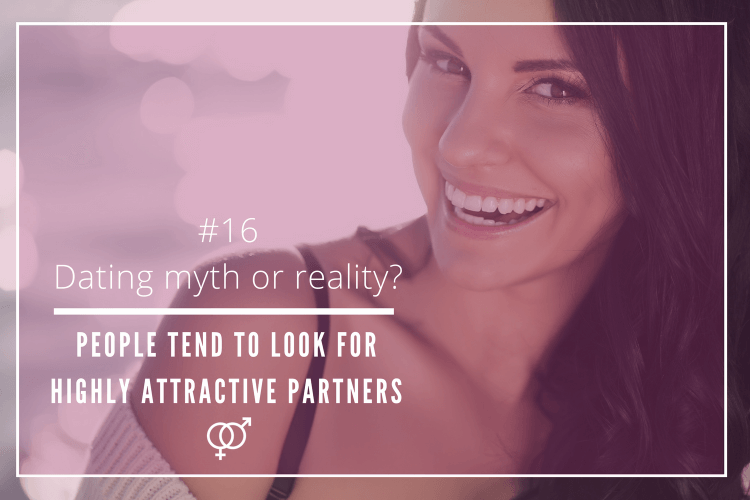 people tend to look for highly attractive partners