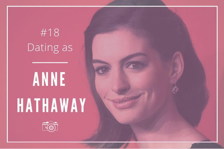 dating as anne hathaway
