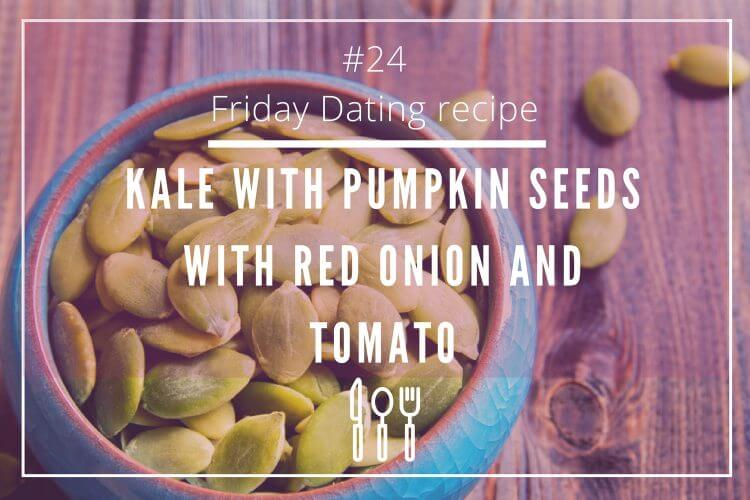 friday dating recipe pumpkin seeds