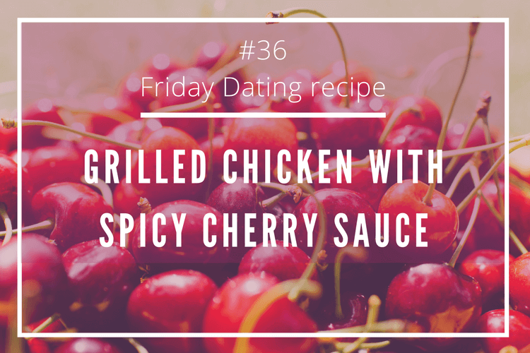 friday dating recipe cherry