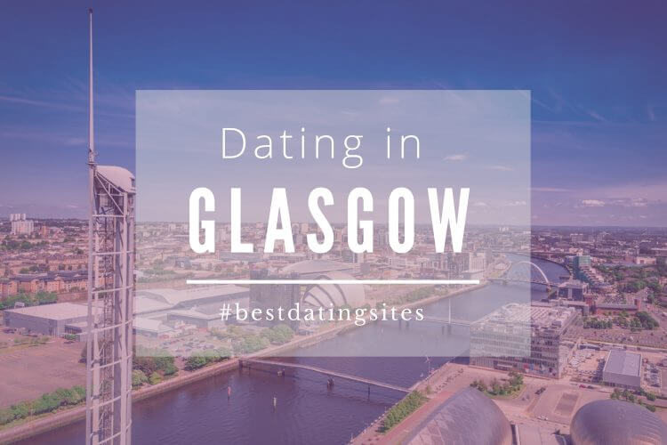 dating glasgow