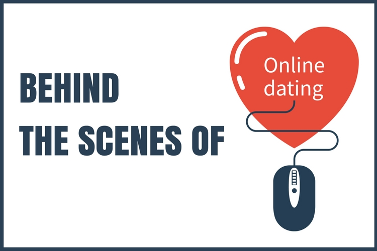 behind scenes online dating