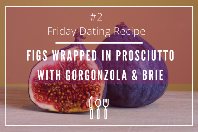 friday-dating-recipe-figs