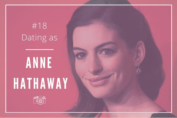 dating-as-anne-hathaway