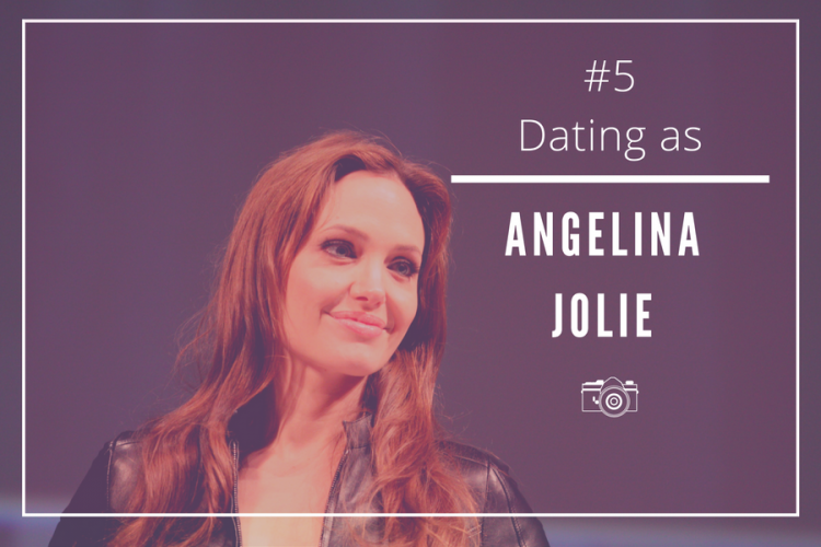 Dating-as-angelina-jolie