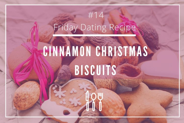 friday-dating-recipe-cinnamon-christmas-biscuits