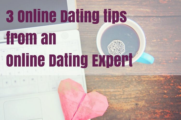 3 tips online dating expert