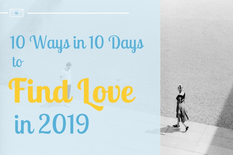 10 way find love 2019