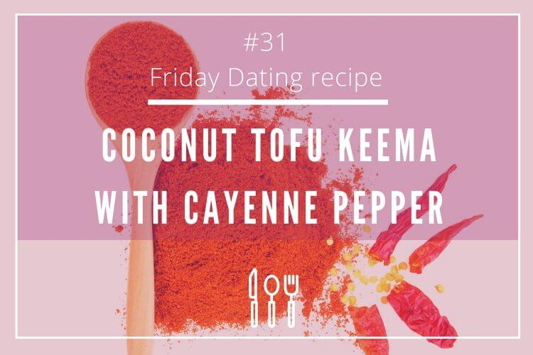 friday dating recipe cayenne