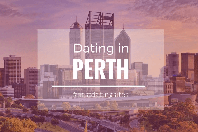 Best site for online dating in Perth