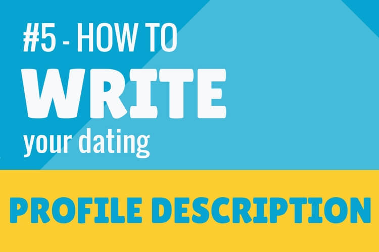 How to wirte your dating profile description