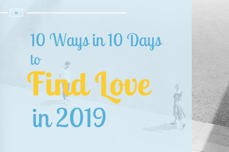 10 ways find love 2019 dating