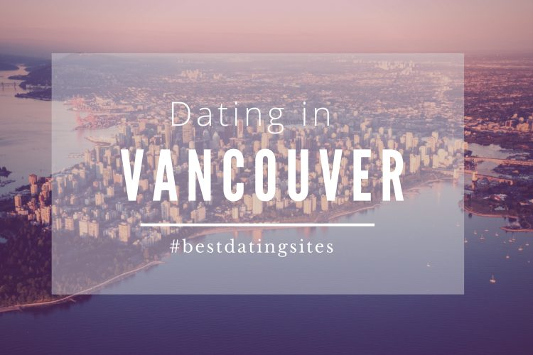 Dating-in-vancouver