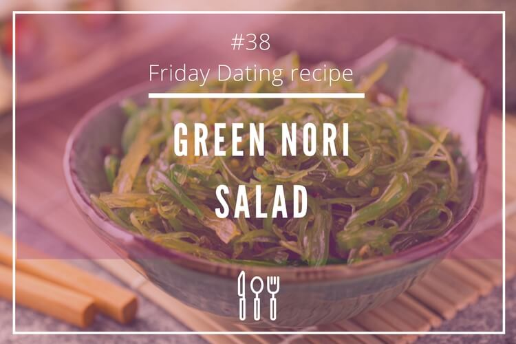 friday dating recipe seaweed