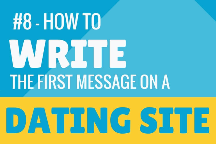How to write the first message on a dating site