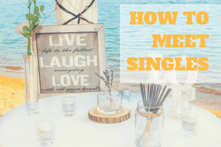 Step by step : How to meet singles