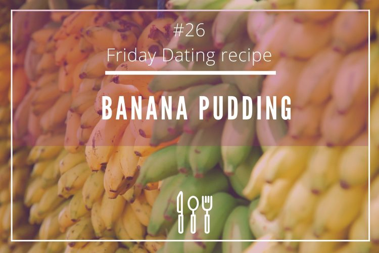 Friday dating recipe banana