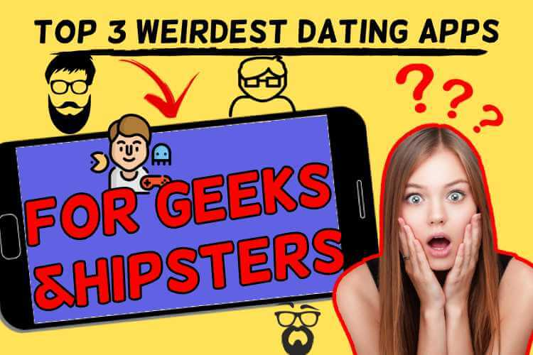 dating apps geeks hispters