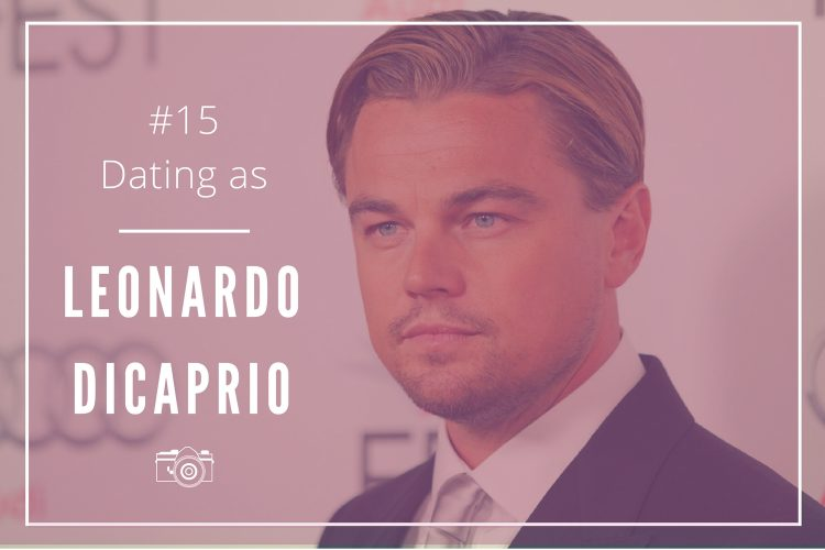 dating-as-leonardo-dicaprio