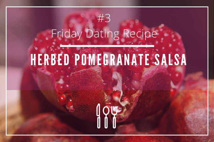 friday-dating-recipe-pomegranate