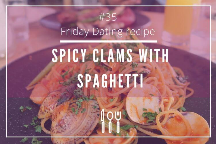 friday dating recipe clams