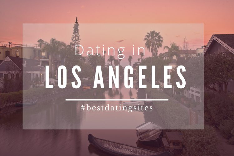 bedste dating sites i Los Angeles